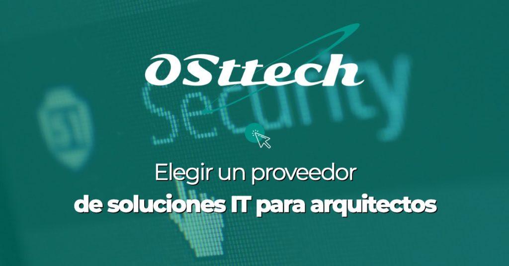 Elegir-un-proveedor-de-soluciones-IT-para-arquitectos